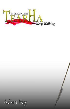 Tearha: Keep Walking by aden_ng