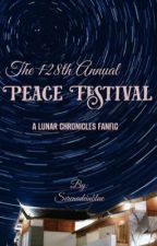 The 128th Annual Peace Festival by Serenadeinblue