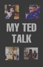 my ted talk   unpopular opinions and rants by intrusivebutera