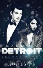 Detroit: Becoming Human ~ Connor's Story by Mahkala