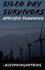 Sileo Day Survivors (Applyfic Planning) by -busydoingnothing