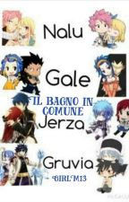 Fairy tail: Il bagno in comune by GirlM13