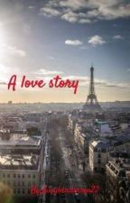 A love story |1.D| by Lucyhenderson22