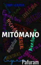 Mitómano by PAFURAM