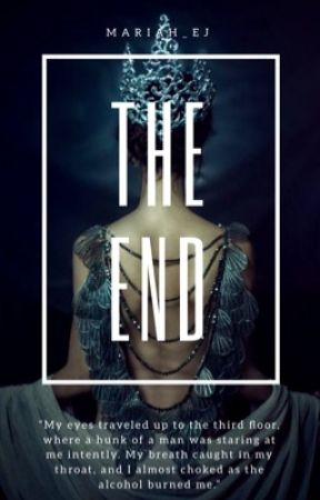 The End (Book 1) by Mariah_EJ