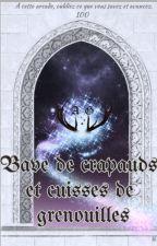 Bave de Crapaud et Cuisses de Grenouilles by CarolEtte2