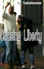 Chasing Liberty  by TeshaKnowles