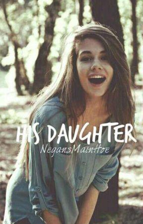 His Daughter by NegansMainHoe