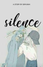 Silence by Sriyunhi