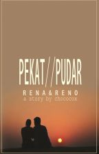 PEKAT//PUDAR by chococox