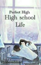 High School Life by deredskert