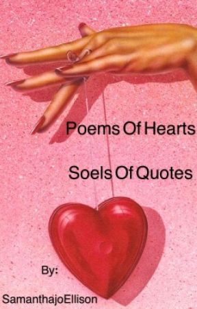 Poems Of Heart Quotes Of Souls Fighting For Love Wattpad