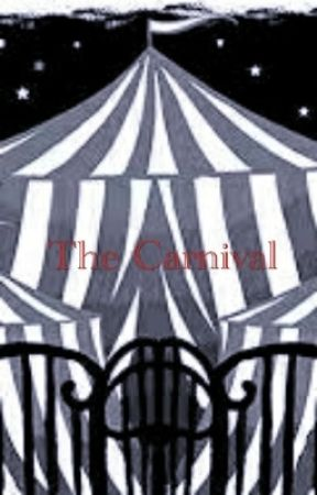 The Carnival (A CREEPYPASTA FAN FICTION) by SeanBrigs66