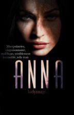 ANNA by ladymagic