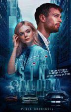 Sin Salida. by PerlaRubi0