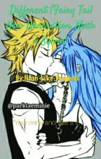 Different (Fairy Tail New Generation. Nash x Sylvia) by Nash-Luke-Dragneel