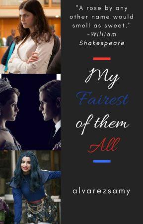 My Fairest of Them All~ EVIE by alvarezsamy