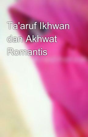 Taaruf Ikhwan Dan Akhwat Romantis Taaruf Itu Indah