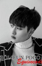 Sólo un poco Equivocado (Kaisoo || Jongin x Kyungsoo) Adaptación by MonMoonlight_04