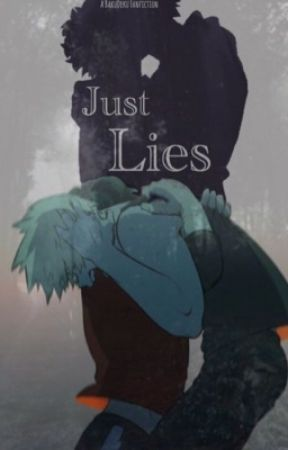 Just Lies [KatsuDeku/Bakudeku] by TheMagicMango