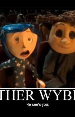 Coraline Theory S And Facts Other Fathers Song To Coraline Wattpad