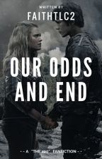 Our Odds And End by faithtlc2