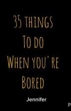 35 things to do when you're bored in class by Favpercy