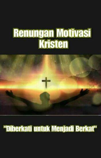 Renungan Motivasi Kristen Angel Evangelista Hasiana Wattpad