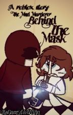 The Mad Murderer - Behind the mask , a Roblox Story by ItsGarryNotFlinn