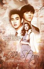 Our Love Story by BabaengNakapiring