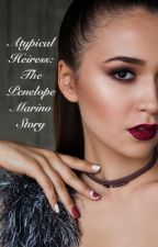 Atypical Heiress: The Penelope Marino Story by HP4lyfe2020