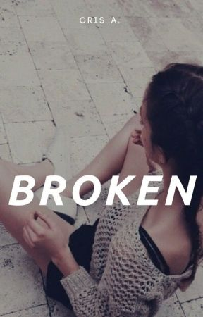 broken. by cristianeaa