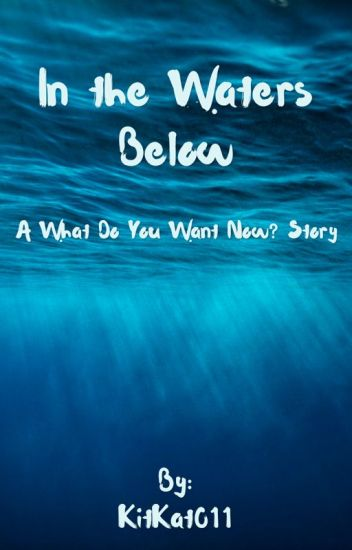In the Waters Below (Interactive)