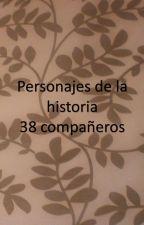 Personajes de la historia 38 compañeros by Redvelvet458