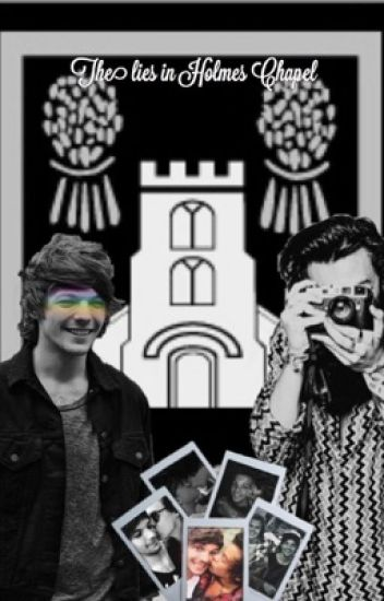 Lies in Holmes Chapel (Completed) Larry AU