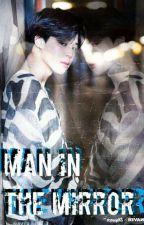Man in the Mirror (BTS' PJM FF) by TheKpopDreamerFan
