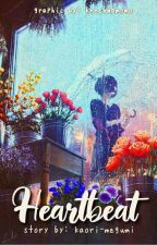 Heartbeat (short story) tagalog by kaori-megumi