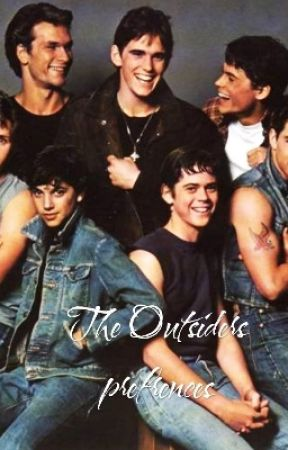 the outsiders preferences-imagines? - 5  He cheats - Wattpad