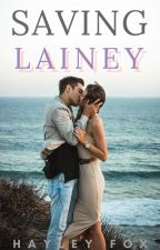 Saving Lainey by Haylexia