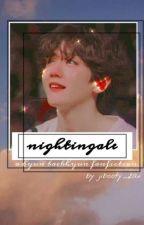 Nightingale •baekhyun• by baekhyuneeexofangirl