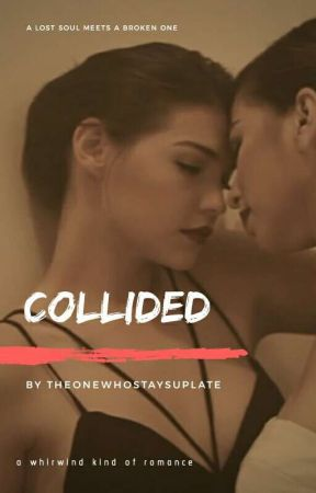 Collided (Rastro Fanfic) by theonewhostaysuplate