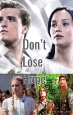 Don't Lose Hope  by Fandomsaremylife2002