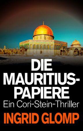 Die Mauritius-Papiere (Cori-Stein-Thriller Nr. 4) - Auszug by IngridGlomp
