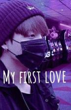 My First Love by chasslively