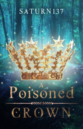 A Poisoned Crown