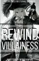 Rewind Villainess! by MonoPanPan