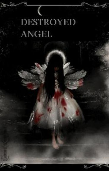 Destroyed Angel