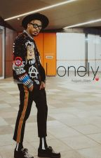 Lonely || August Alsina Fanfic || by August_Slays