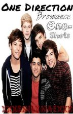 One Direction Bromance One-Shots by Emily_Mae
