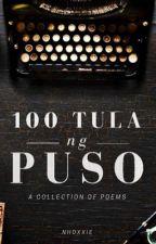 100 Tula ng Puso  by Nhoxxie